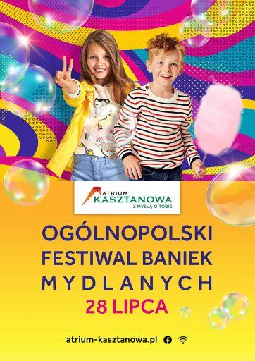 Ogólnopolski Festiwal Baniek Mydlanych w Atrium Kasztanowa!