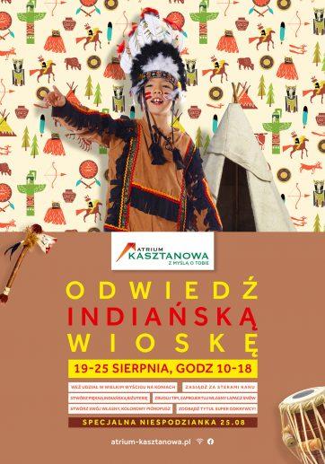 Wioska Indiańska w Atrium Kasztanowa.
