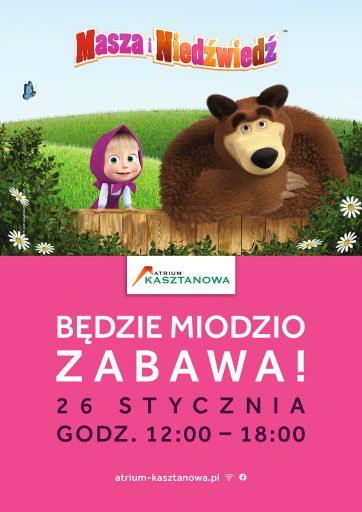 Spotkaj się z Maszą i Niedźwiedziem w Atrium Kasztanowa!