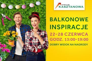 Balkonowe inspiracje w Atrium Kasztanowa