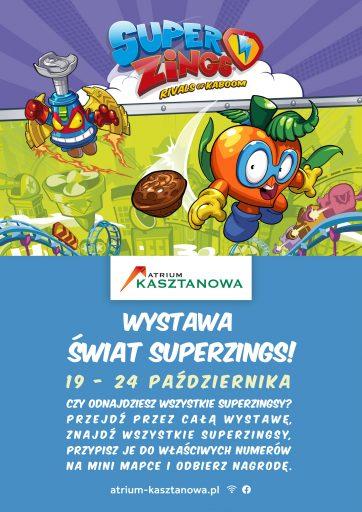 Poznaj świat SuperZings z Atrium Kasztanowa!